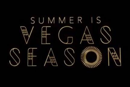 Summer is Vegas Season